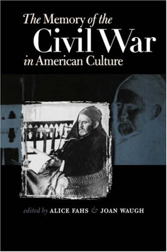 Memory of the Civil War in American Culture   2004 edition cover