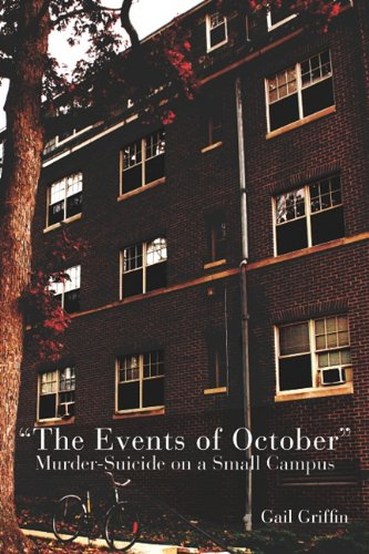 Events of October Murder-Suicide on a Small Campus  2010 edition cover