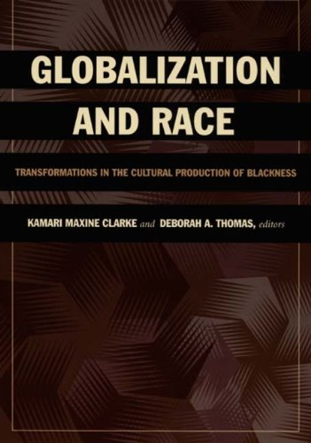 Globalization and Race Transformations in the Cultural Production of Blackness  2006 edition cover