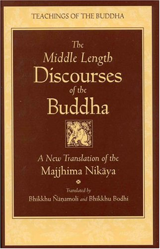 Middle Length Discourses of the Buddha A Translation of the Majjhima Nikaya  1995 edition cover
