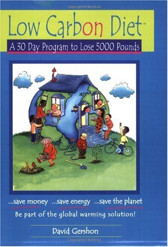 Low Carbon Diet A 30 Day Program to Lose 5000 Pounds N/A edition cover