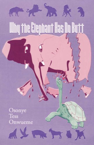 Why the Elephant Has No Butt   2000 9780966383720 Front Cover