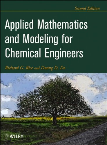 Applied Mathematics and Modeling for Chemical Engineers  2nd 2012 edition cover