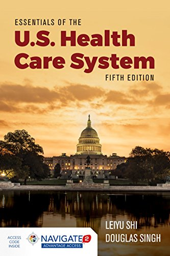 Essentials of the U. S. Health Care System  5th 2019 (Revised) 9781284156720 Front Cover