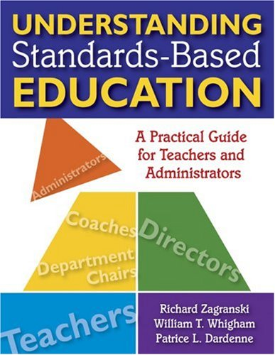 Understanding Standards-Based Education A Practical Guide for Teachers and Administrators  2008 edition cover