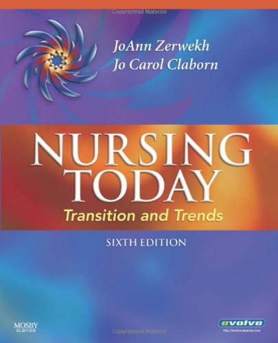 Nursing Today Transition and Trends 6th 2009 edition cover