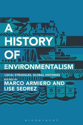 History of Environmentalism Local Struggles, Global Histories  2014 edition cover