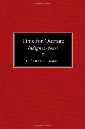 Time for Outrage Indignez-Vous!  2011 edition cover