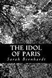 Idol of Paris  N/A 9781490399720 Front Cover