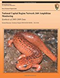 National Capital Region Network 2009 Amphibian Monitoring Synthesis of 2005-2009 Data  N/A 9781492944720 Front Cover