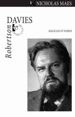 Robertson Davies Magician of Words  2008 9781550028720 Front Cover