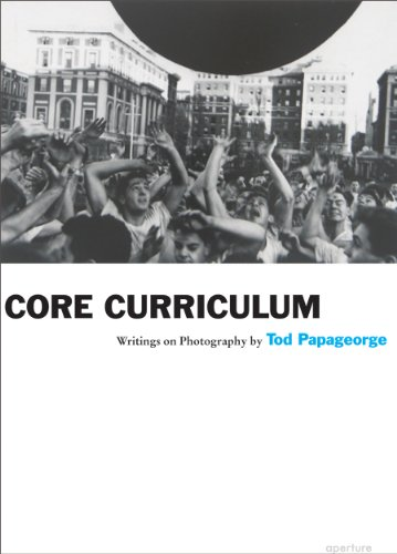 Core Curriculum Writings on Photography  2011 edition cover