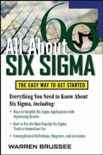All about Six Sigma The Easy Way to Get Started  2006 9780071453721 Front Cover