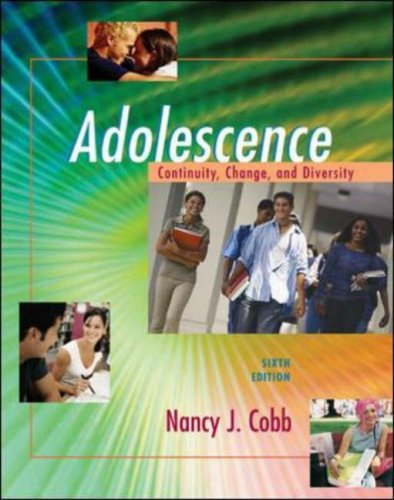 Adolescence Continuity, Change, and Diversity 6th 2007 (Revised) edition cover