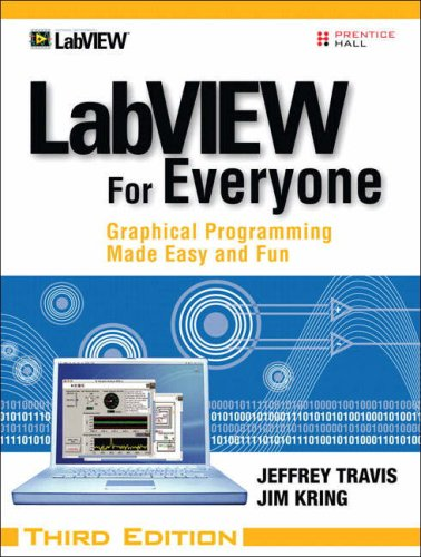 LabVIEW for Everyone Graphical Programming Made Easy and Fun 3rd 2007 (Revised) edition cover
