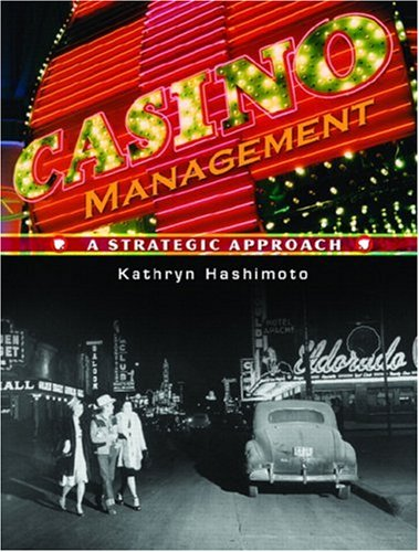 Casino Management A Strategic Approach  2008 edition cover