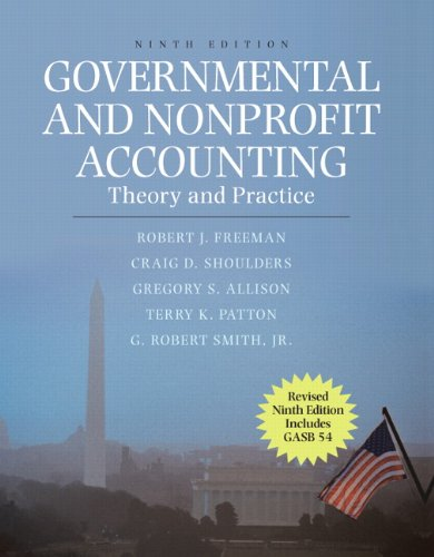 Governmental and Nonprofit Accounting Theory and Practice 9th 2011 (Revised) edition cover