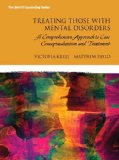 Treating Those with Mental Disorders A Comprehensive Approach to Case Conceptualization and Treatment  2015 edition cover
