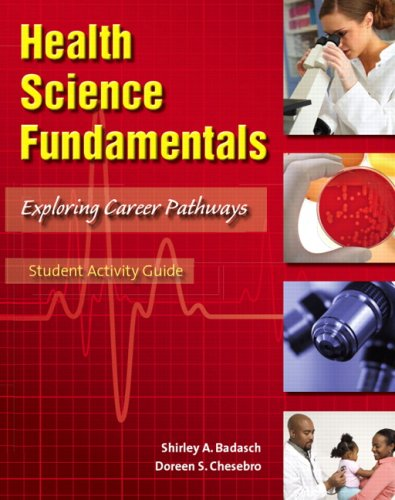 Health Science Fundamentals   2009 (Student Manual, Study Guide, etc.) 9780135043721 Front Cover