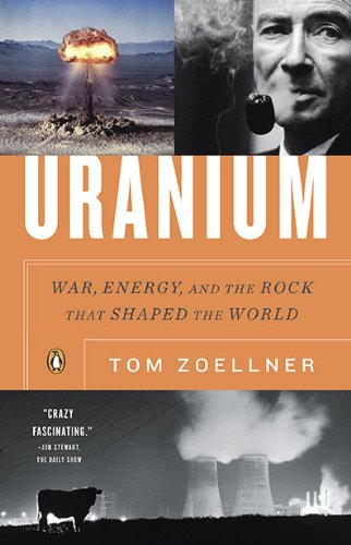 Uranium War, Energy, and the Rock That Shaped the World  2010 edition cover