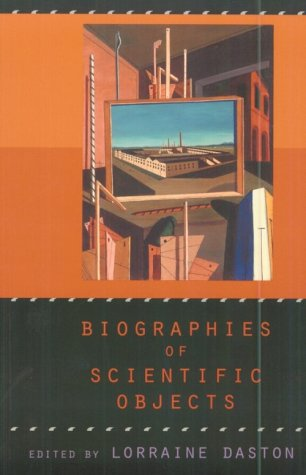 Biographies of Scientific Objects   2000 edition cover