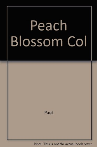 Peach Blossum Cologne Company 3rd 1998 (Student Manual, Study Guide, etc.) 9780256216721 Front Cover