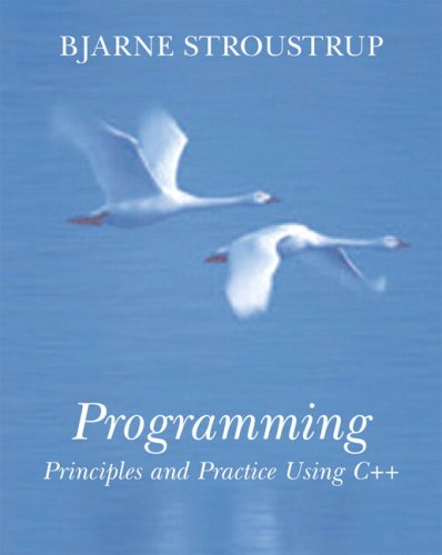 Programming Principles and Practice Using C++  2009 edition cover
