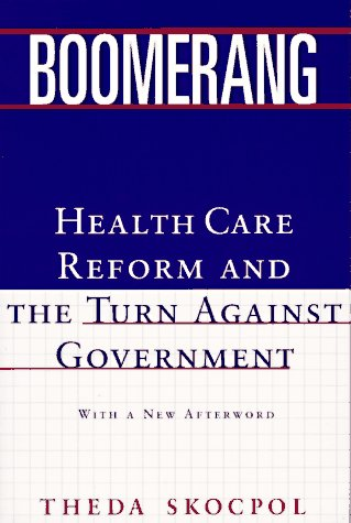 Boomerang Health Care Reform and the Turn Against Government N/A edition cover