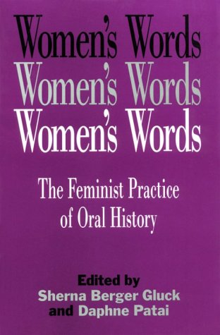 Women's Words The Feminist Practice of Oral History  1991 edition cover