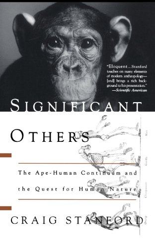 Significant Others The Ape-Human Continuum and the Quest for Human Nature  2002 9780465081721 Front Cover