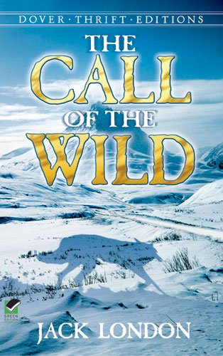Call of the Wild   1990 9780486264721 Front Cover