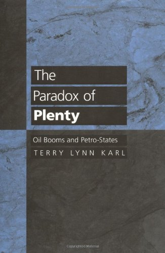 Paradox of Plenty Oil Booms and Petro-States  1997 edition cover