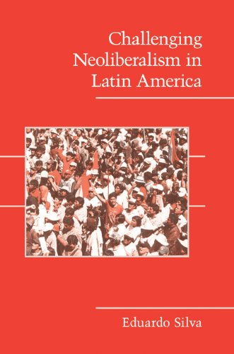 Challenging Neoliberalism in Latin America   2009 edition cover