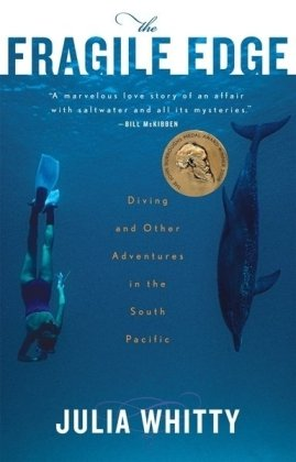 Fragile Edge Diving and Other Adventures in the South Pacific  2007 9780547053721 Front Cover