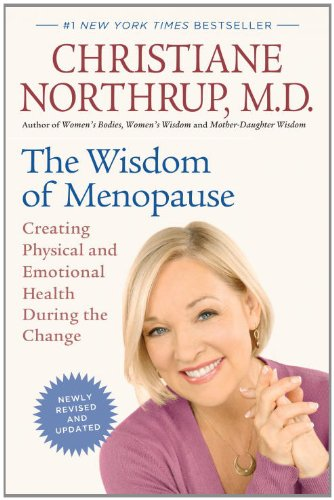 Wisdom of Menopause (Revised Edition) Creating Physical and Emotional Health During the Change  2012 edition cover