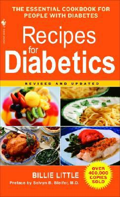 Recipes for Diabetics A Cookbook: Revised and Updated Revised 9780553584721 Front Cover