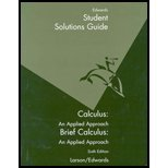 Student Solutions Guide : Used with ... Larson-Calculus: An Applied Approach 6th 2003 (Student Manual, Study Guide, etc.) 9780618218721 Front Cover