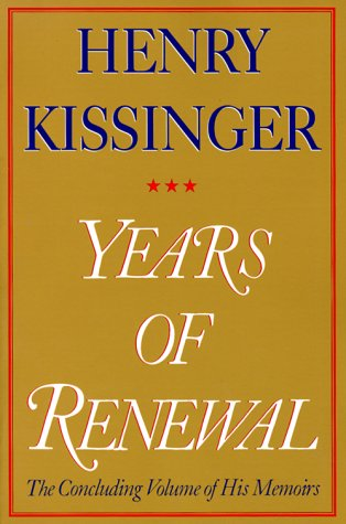 Years of Renewal The Concluding Volume of His Classic Memoirs  2000 edition cover