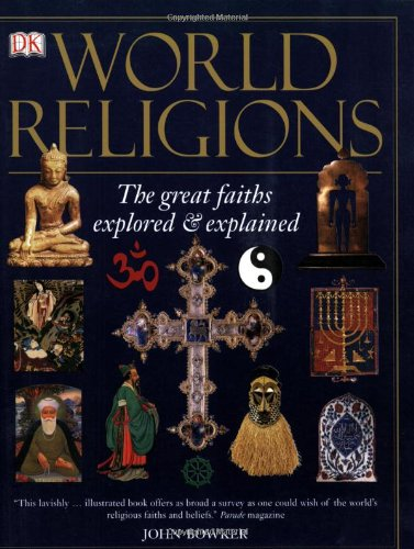 World Religions The Great Faiths Explored and Explained N/A 9780756617721 Front Cover