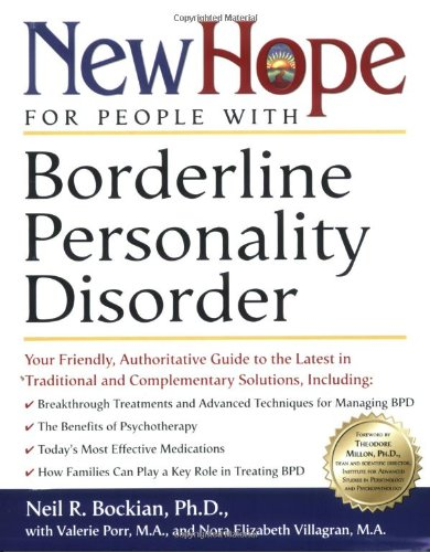 New Hope for People with Borderline Personality Disorder Your Friendly, Authoritative Guide to the Latest in Traditional and Complementary Solutions  2001 edition cover