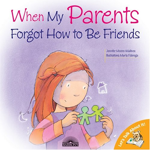 When My Parents Forgot How to Be Friends   2005 edition cover