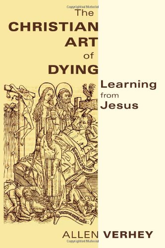 Christian Art of Dying Learning from Jesus  2011 edition cover