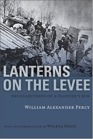 Lanterns on the Levee Recollections of a Planter's Son  1973 edition cover