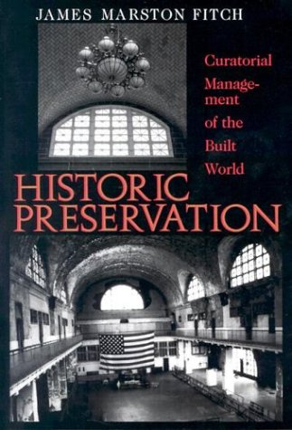 Historic Preservation Curatorial Management of the Built World  1990 (Reprint) edition cover