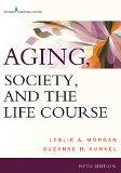 Aging, Society, and the Life Course:   2015 edition cover