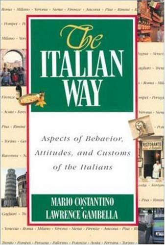 Italian Way Aspects of Behavior, Attitudes, and Customs of the Italians  1996 edition cover