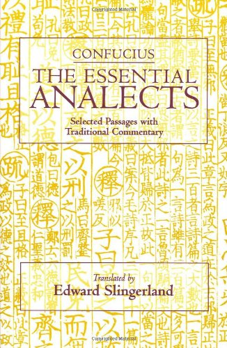 Essential Analects Selected Passages with Traditional Commentary  2006 edition cover