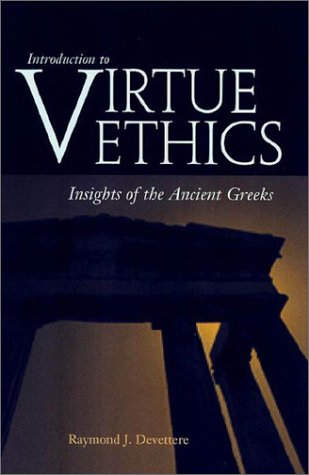 Introduction to Virtue Ethics Insights of the Ancient Greeks  2002 edition cover