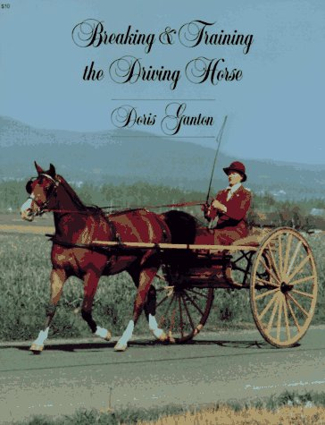 Breaking and Training the Driving Horse 1st edition cover