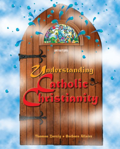 Understanding Catholic Christianity  2nd 1997 (Revised) edition cover